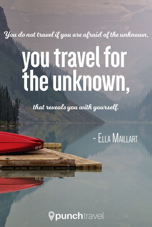 ella_maillart_travel_unknown_quote