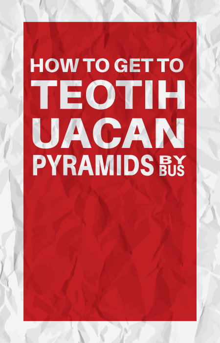 how-to-get-to-teotihuacan-pyramids-by-bus-pin