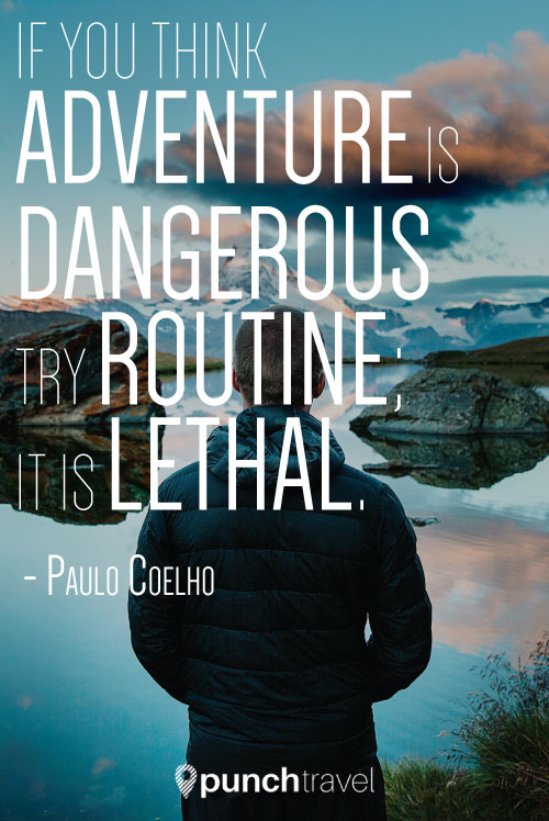 paulo_coelho_adventure_dangerous_quote