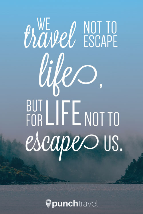 travel_escape_life_quote