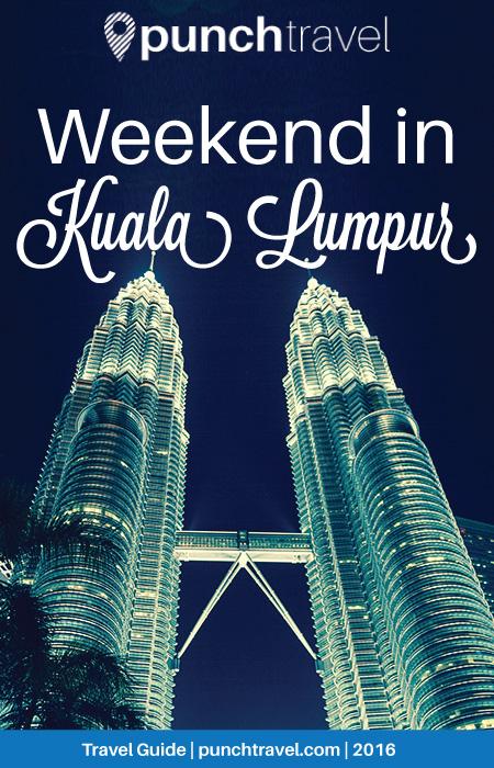 weekend_kuala_lumpur