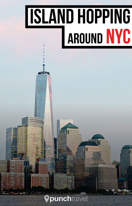 Island Hopping Around New York City - Punch Travel